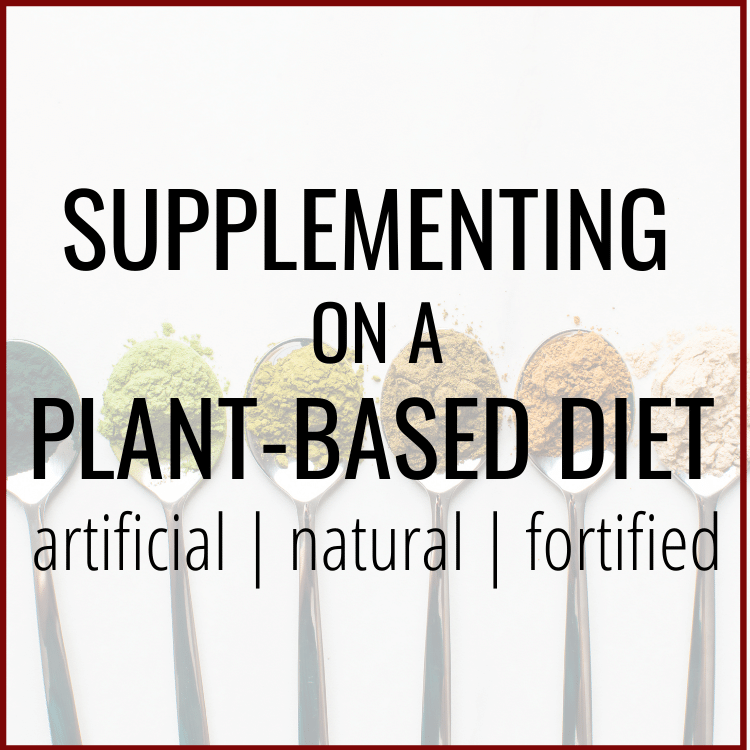 Supplementing on a Plant-Based Diet