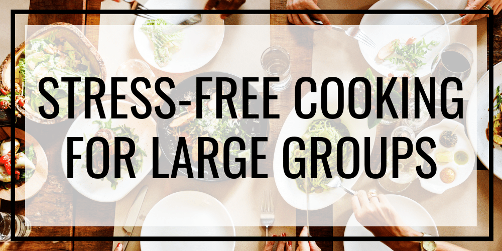 cooking for large groups